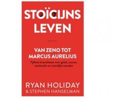 Stoïcijns leven - van Zeno tot Marcus Aurelius